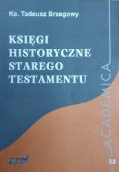 Tadeusz Brzegowy • Księgi historyczne Starego Testamentu