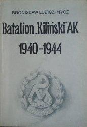 Bronisław Lubicz-Nycz • Batalion 'Kiliński' AK 1940-1944