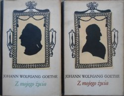 Johann Wolfgang Goethe • Z mojego życia [komplet] [Marek Rudnicki]