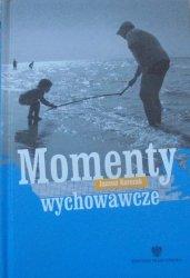Janusz Korczak • Momenty wychowawcze