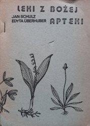 Edyta Uberhuber, Jan Schulz • Leki z Bożej apteki