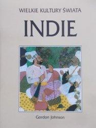 Gordon Johnson • Wielkie Kultury Świata - Indie