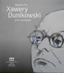 Maria Zientara • Więzień 774. Xawery Dunikowski w KL Auschwitz [dedykacja autorki]