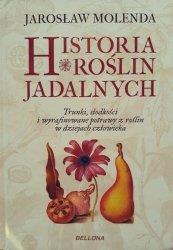 Jarosław Molenda • Historia roślin jadalnych