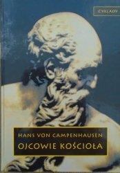 Hans von Campenhausen • Ojcowie Kościoła