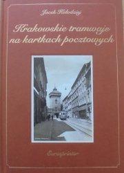 Jacek Kołodziej • Krakowskie tramwaje na kartach pocztowych