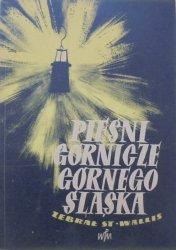 opr. Stanisław Wallis • Pieśni górnicze Górnego Śląska [Witold Skulicz]