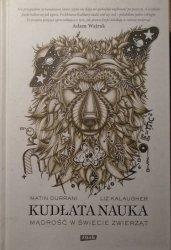 Matin Durrani, Liz Kalaugher • Kudłata nauka. Mądrość w świecie zwierząt
