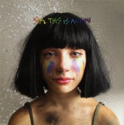 Sia • This Is Acting [deluxe edition] • CD