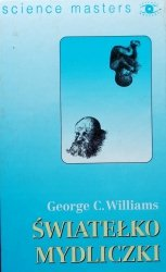 George C. Williams • Światełko mydliczki