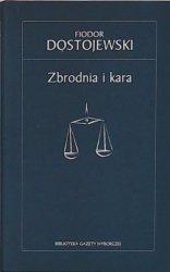 Fiodor Dostojewski • Zbrodnia i kara