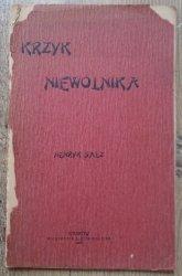 Henryk Salz • Krzyk niewolnika [1905]