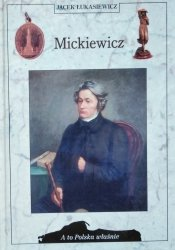 Jacek Łukasiewicz • Mickiewicz