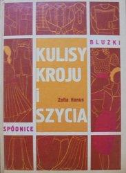 Zofia Hanus • Kulisy kroju i szycia. Spódnice, bluzki