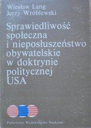 Wiesław Lang, Jerzy Wróblewski • Sprawiedliwość społeczna i nieposłuszeństwo obywatelskie w doktrynie politycznej USA