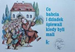 Katarzyna Zachwatowicz Jasieńska • Co babcia i dziadek śpiewali kiedy byli mali