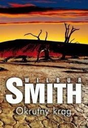 Wilbur Smith • Okrutny krąg