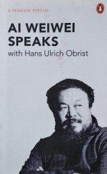 Hans-Ulrich Obris • Ai Weiwei Speaks, With Hans Ulrich Obrist