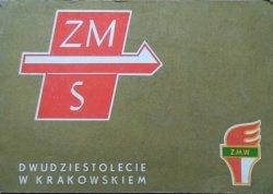 Dwudziestolecie ZMS i ZMW w Krakowskiem