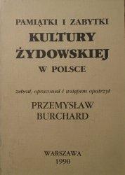 Przemysław Burchard • Pamiątki i zabytki kultury żydowskiej w Polsce