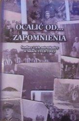 red. Jarosław Szlęka • Ocalić od zapomnienia. Szaflary i ich mieszkańcy w latach 1918-1945