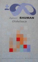 Zygmunt Bauman • Globalizacja
