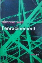 Simone Weil • L'enracinement