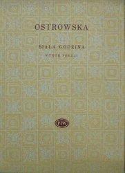 Bronisława Ostrowska • Biała godzina. Wybór poezji