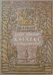 Czesław Ożarzewski • Zarys dziejów książki i księgarstwa