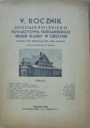 red. Jan Galicz • V. Rocznik Oddziału Polskiego Towarzystwa Tatrzańskiego 'Beskid Śląski' w Cieszynie