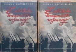 Janina Broniewska • Z notatnika korespondenta wojennego [komplet] [Stefan Rzepecki]