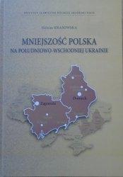 Helena Krasowska • Mniejszość polska na południowo-wschodniej Ukrainie