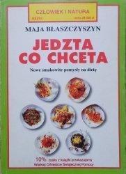 Maja Błaszczyszyn • Jedzta co chceta