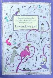 Ewa Marcinkowska-Schmidt • Lawendowy pył