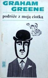 Graham Greene • Podróże z moją ciotką