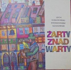 Lech Konopiński, Włodzimierz Scisłowski • Żarty znad Warty. Zbiór satyr o tematyce poznańskiej i wielkopolskiej [Zygmunt Warczygłowa]