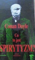 Arthur Conan Doyle • Nowe objawienie: Co to jest spirytyzm?