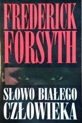 Frederick Forsyth • Słowo białego człowieka