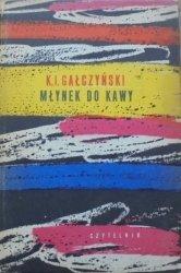 Konstanty Ildefons Gałczyński • Młynek do kawy [Stanisław Zamecznik]