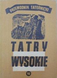 Witold H. Paryski • Tatry wysokie. Przewodnik taternicki część 16