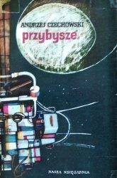 Andrzej Czechowski • Przybysze
