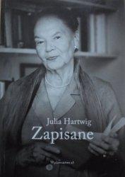 Julia Hartwig • Zapisane