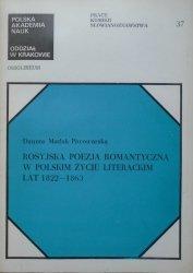 Danuta Matlak-Piwowarska • Rosyjska poezja romantyczna w polskim życiu literackim lat 1822-1863