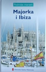 Majorka i Ibiza • Podróże marzeń