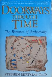 Stephen Bertman • Doorways Through Time. The Romance of Archeology