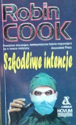 Robin Cook • Szkodliwe intencje