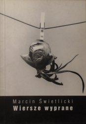 Marcin Świetlicki • Wiersze wyprane