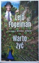 Michał Komar • Warto żyć. Lejb Fogelman
