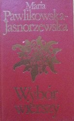 Maria Pawlikowska-Jasnorzewska • Wybór wierszy