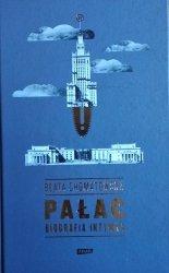 Beata Chomątowska • Pałac. Biografia intymna